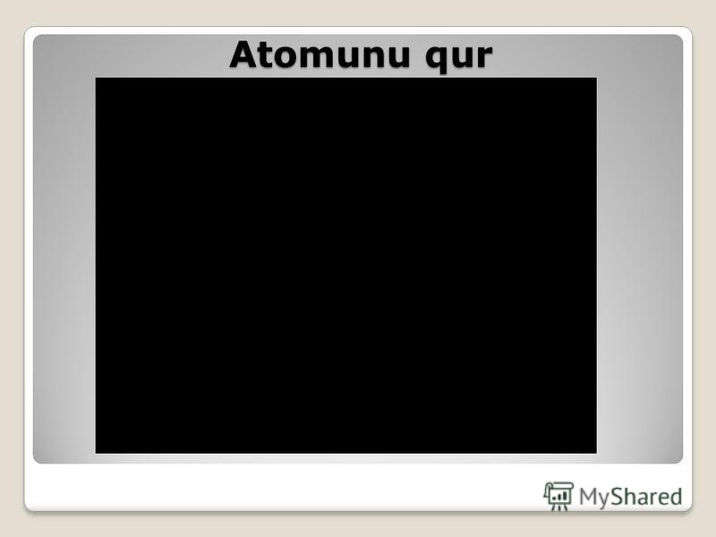 Atomunu qur