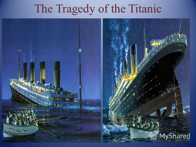 The Tragedy of the Titanic
