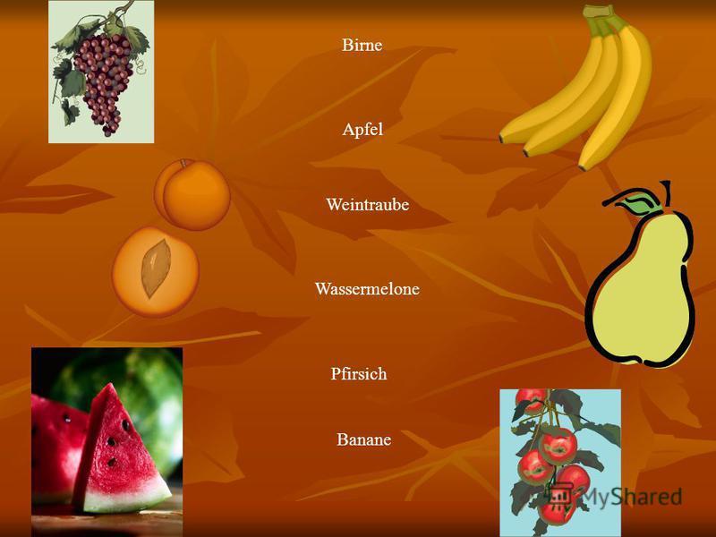 Birne Apfel Weintraube Wassermelone Pfirsich Banane