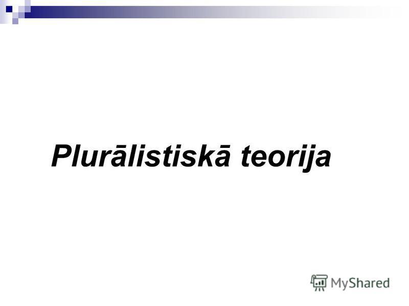 Plurālistiskā teorija