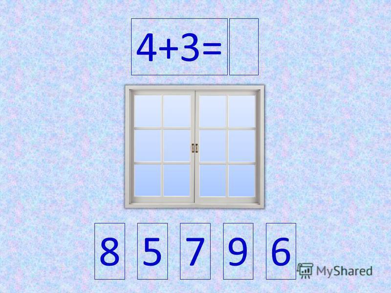 4+3= 85796