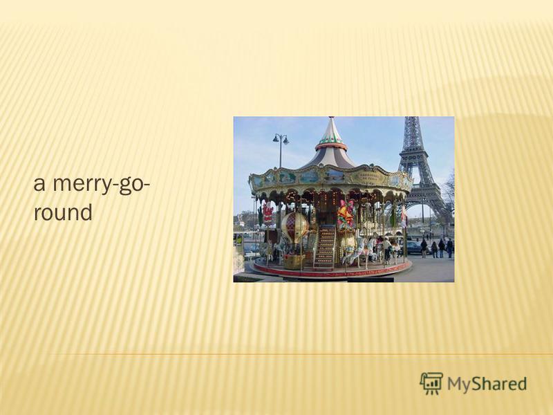 a merry-go- round