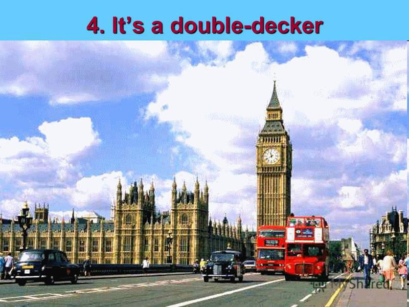 4. Its a double-decker