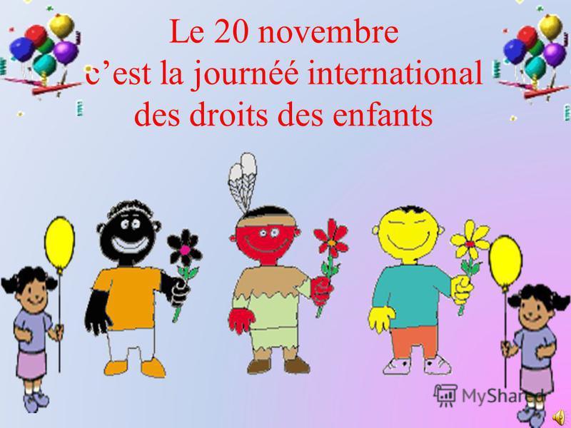 Le 20 novembre cest la journéé international des droits des enfants