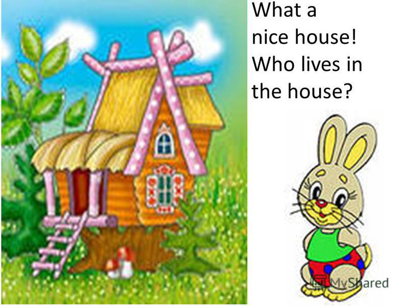 Here is a house in the wood A hare is running through the wood He stops at the door, He knocks at the door