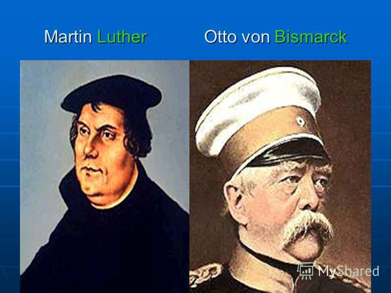 Martin Luther Otto von Bismarck