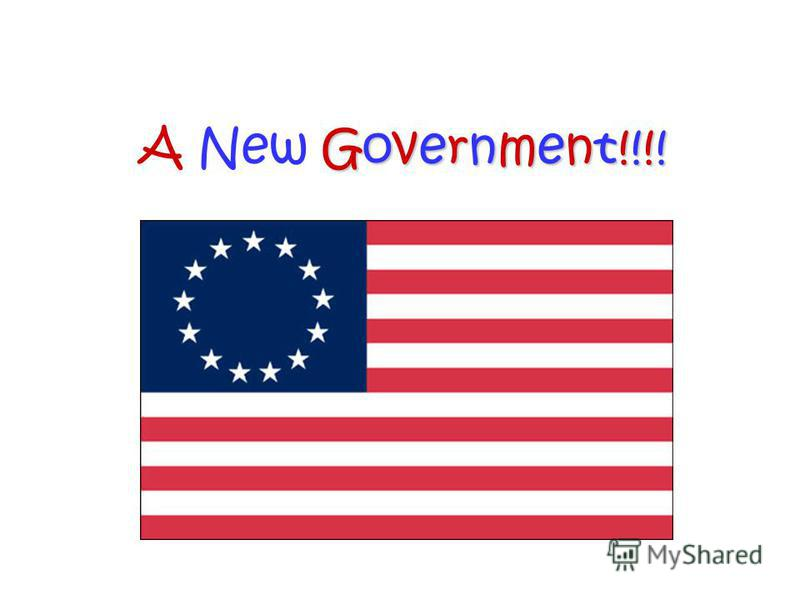 Government!!!! A New Government!!!!