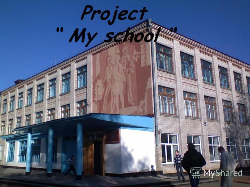 Project My school