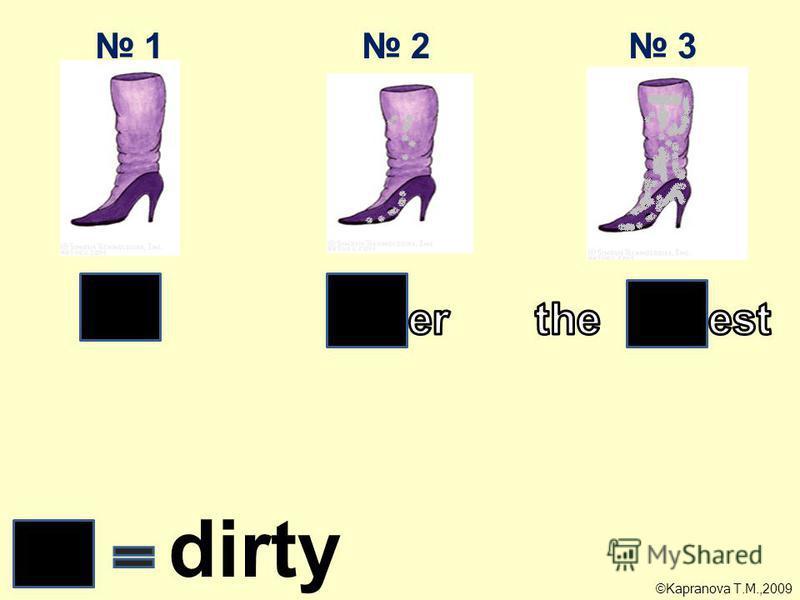 3 2 1 dirty ©Kapranova T.M.,2009