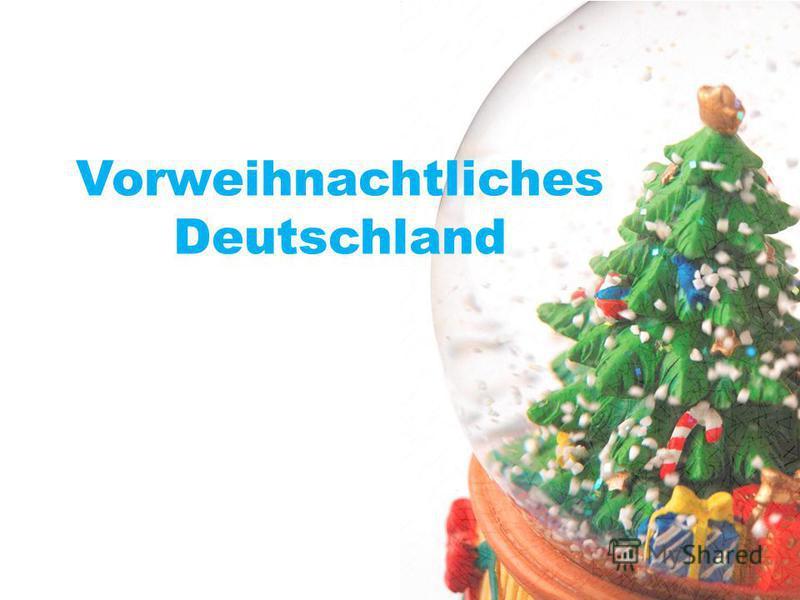 Vorweihnachtliches Deutschland