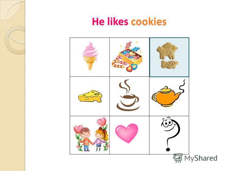 He likes cookies