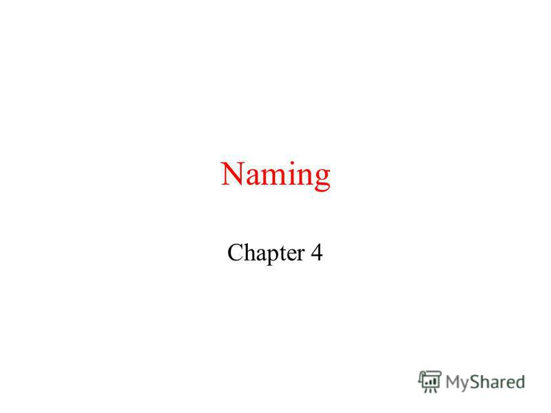Naming Chapter 4
