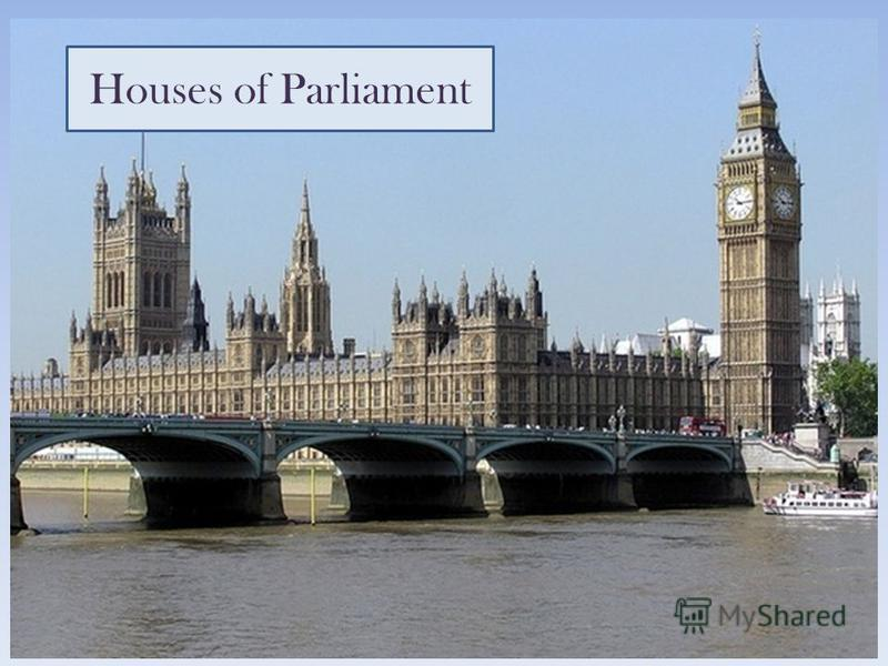 Houses of Parliament Ахмадиева Анара Кадырбековна, КГУ Самарская средняя школа 1