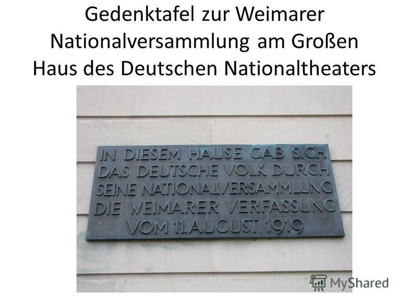 Gedenktafel zur Weimarer Nationalversammlung am Großen Haus des Deutschen Nationaltheaters