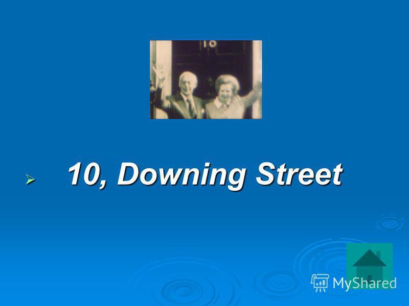 10, Downing Street 10, Downing Street