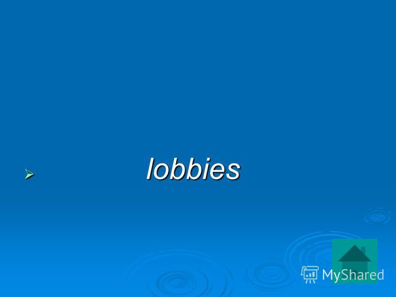 lobbies lobbies