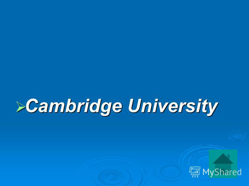 Cambridge University Cambridge University