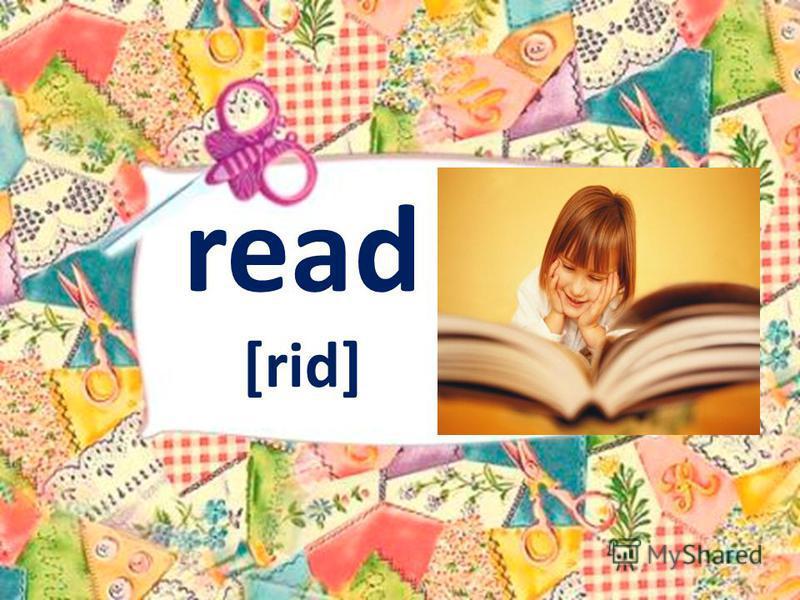 read [rid]