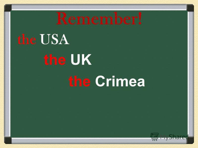 Remember! the USA the UK the Crimea