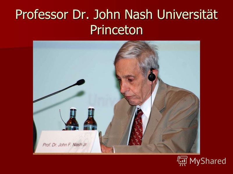Professor Dr. John Nash Universität Princeton