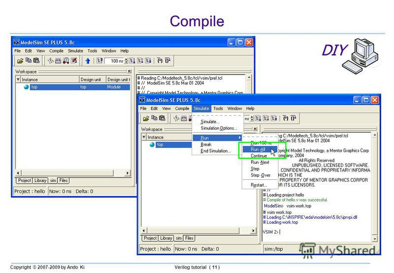 Copyright © 2007-2009 by Ando KiVerilog tutorial ( 11 ) Compile DIY