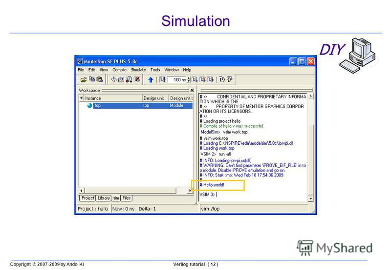 Copyright © 2007-2009 by Ando KiVerilog tutorial ( 12 ) Simulation DIY