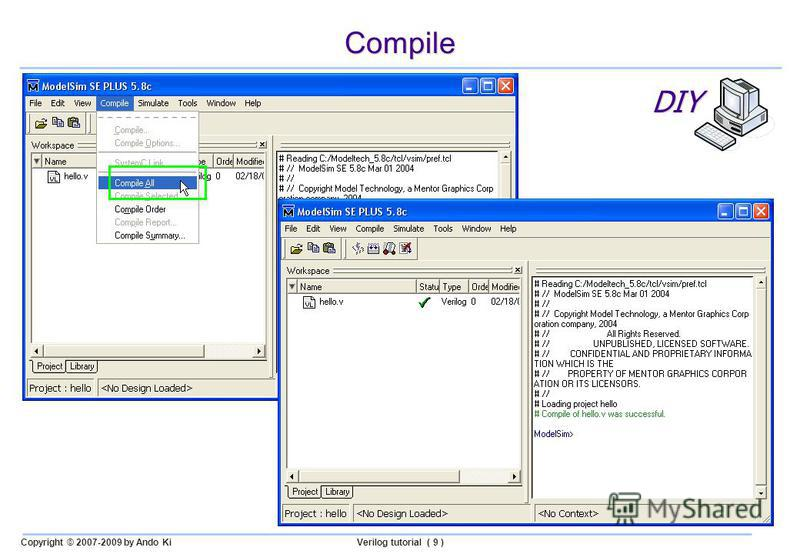 Copyright © 2007-2009 by Ando KiVerilog tutorial ( 9 ) Compile DIY