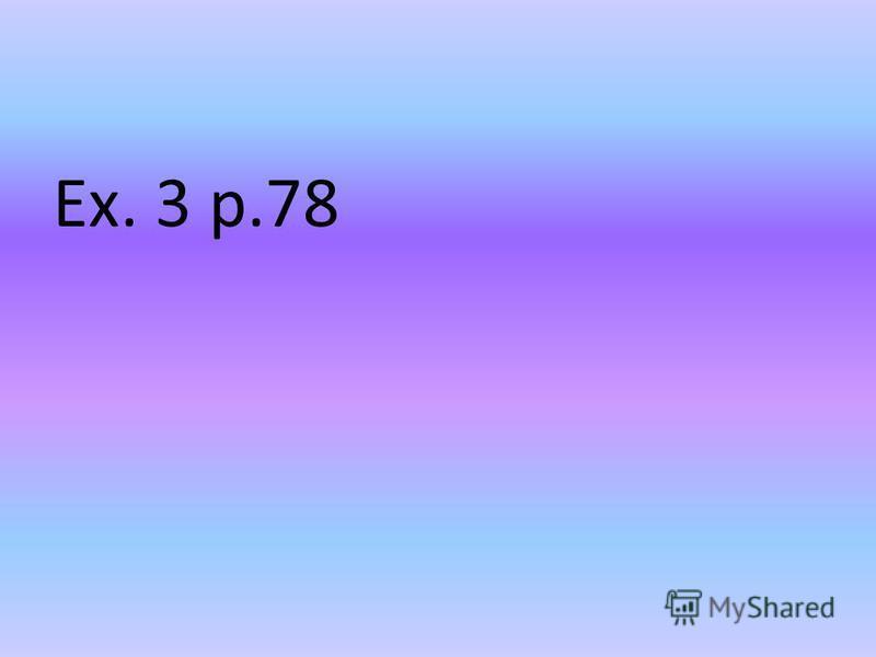Ex. 3 p.78