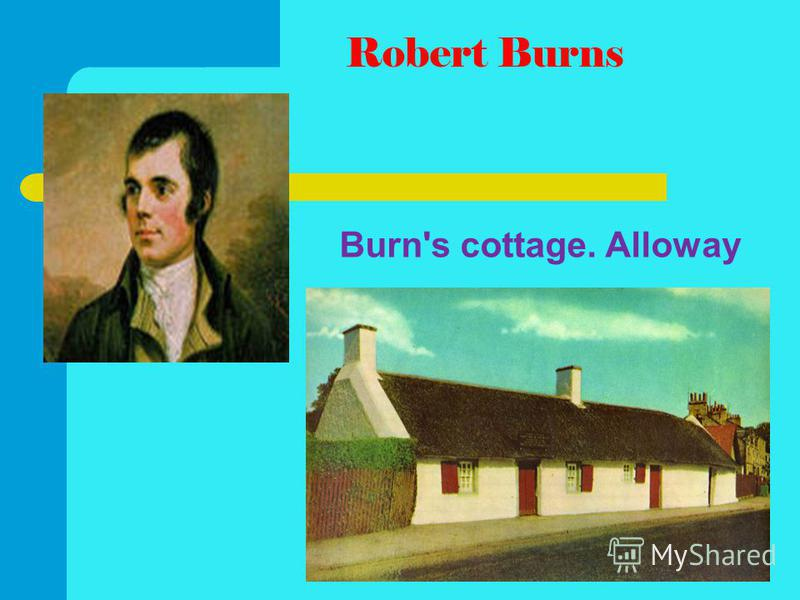 Burn's cottage. Alloway Robert Burns