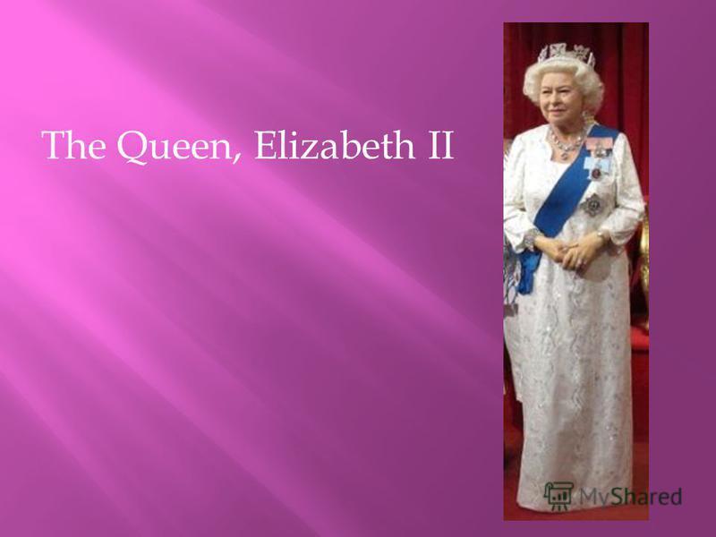 The Queen, Elizabeth II