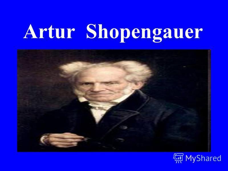Artur Shopengauer
