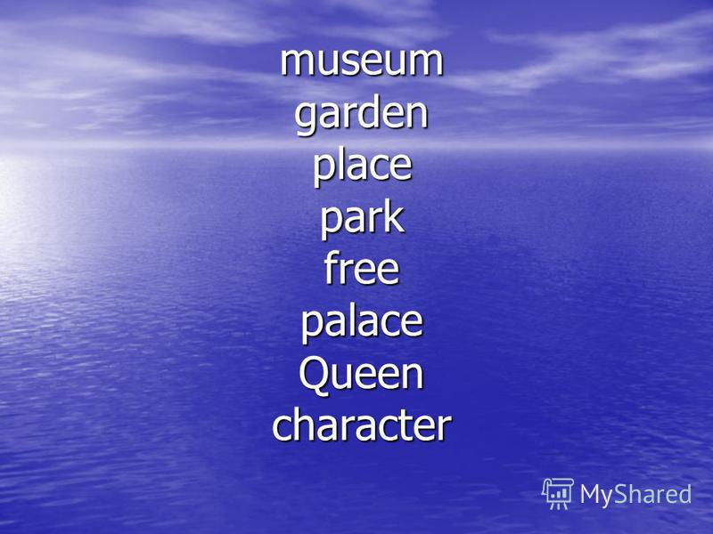 museum garden place park free palace Queen character