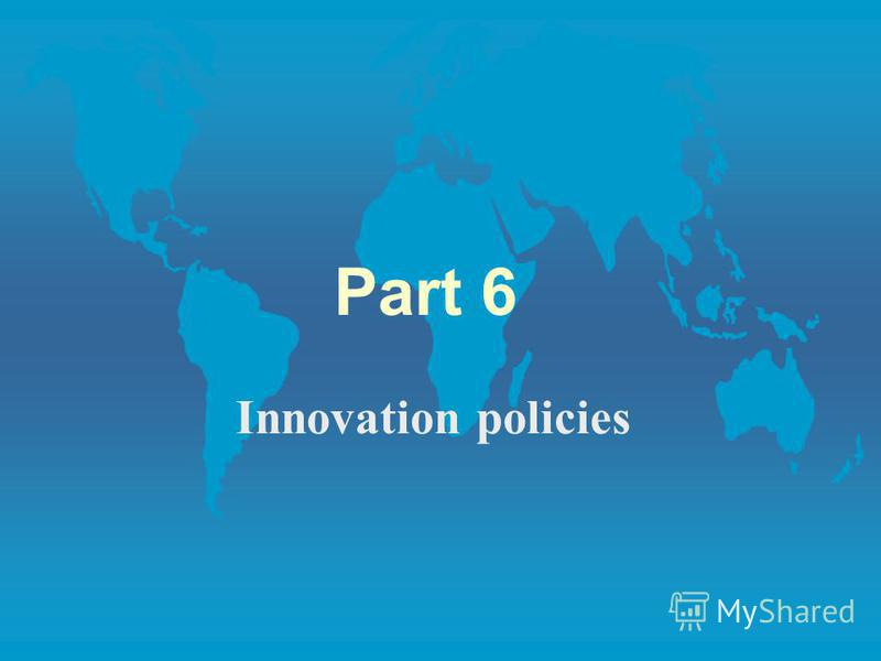 Part 6 Innovation policies