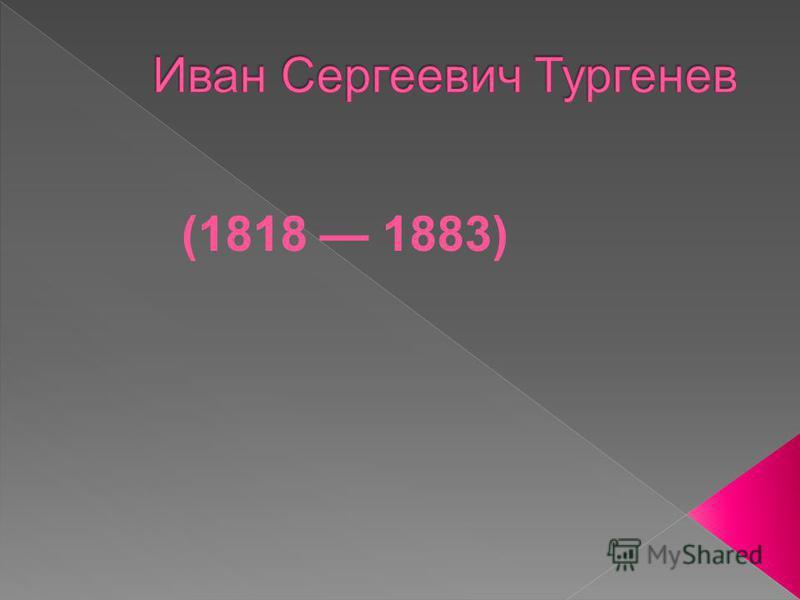 (1818 1883)