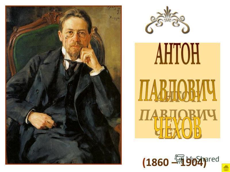 (1860 – 1904)