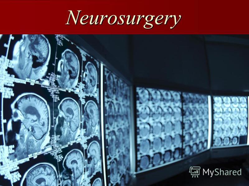 Neurosurgery Neurosurgery