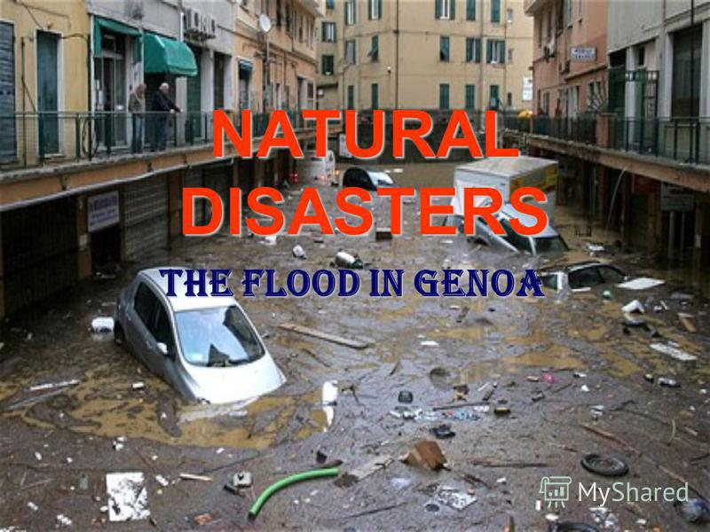 NATURAL DISASTERS The Flood In Genoa