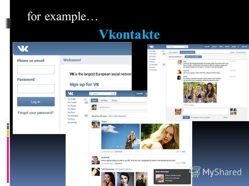 for example… Vkontakte