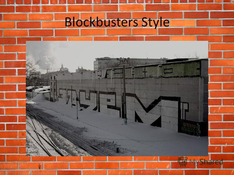 Blockbusters Style