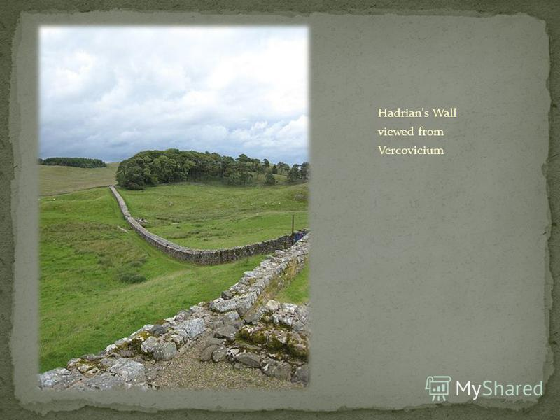 Hadrian's Wall viewed from Vercovicium
