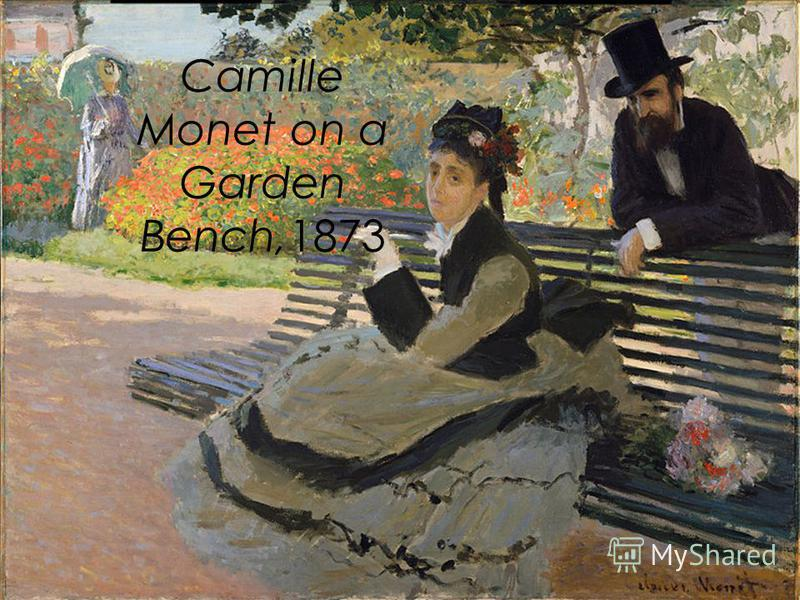 Camille Monet on a Garden Bench,1873
