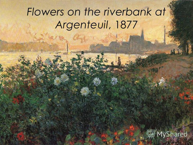 Flowers on the riverbank at Argenteuil, 1877