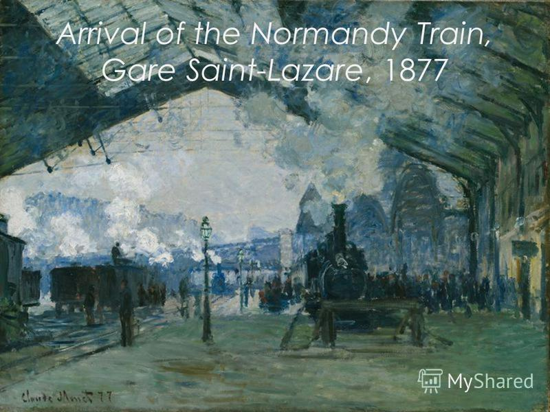 Arrival of the Normandy Train, Gare Saint-Lazare, 1877
