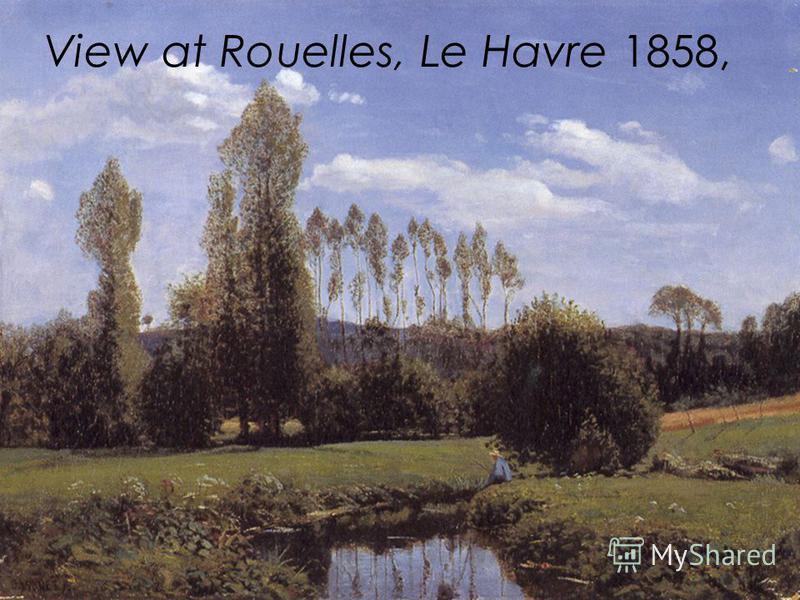 View at Rouelles, Le Havre 1858,