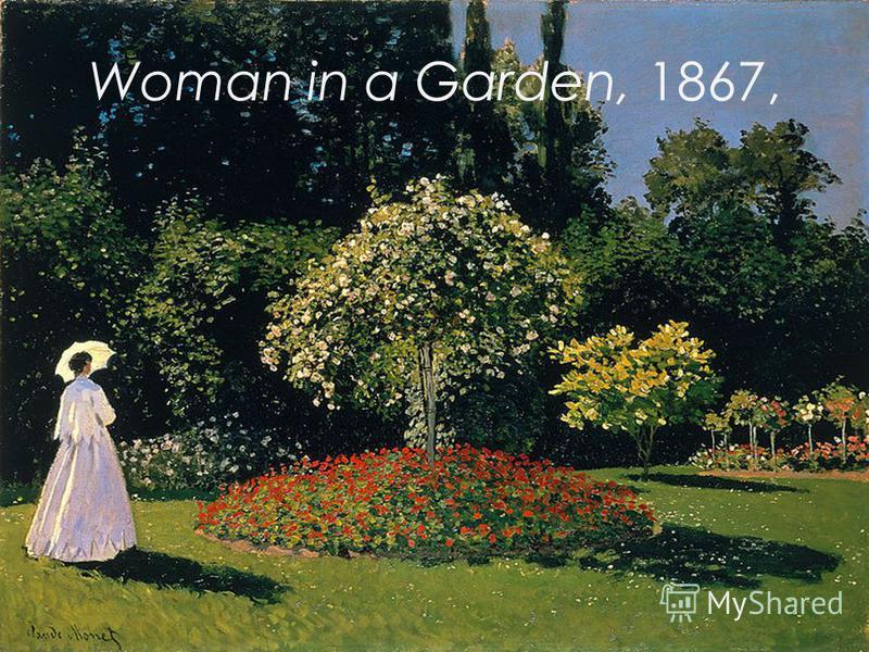 Woman in a Garden, 1867,