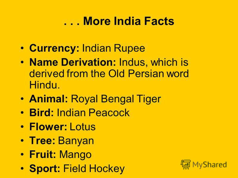 India facts Motto: Truth Alone Triumphs Anthem: Thou art the ruler of the minds of all people National Song: I bow to thee, Mother! Capital: New Delhi Languages: Hindi and English Aug. 15, 1947 – declared independence from UK Jan. 26, 1950 – became a