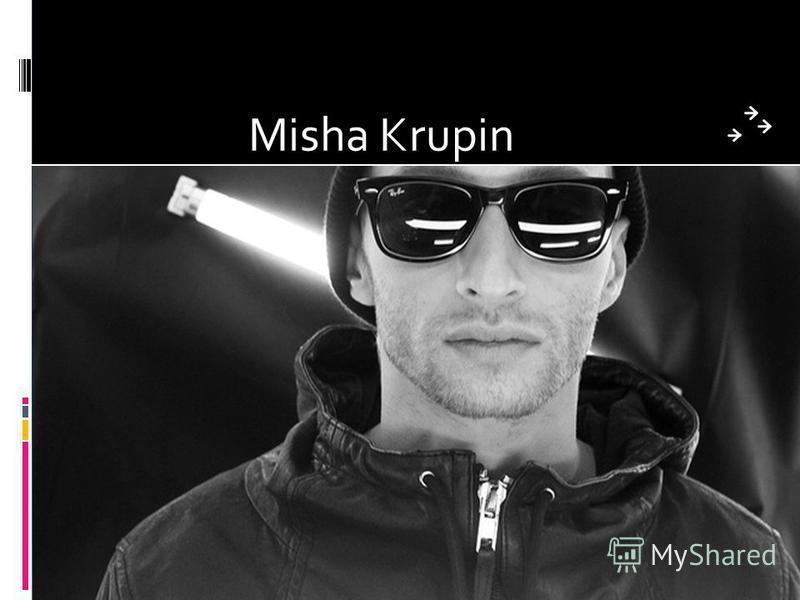 Misha Krupin