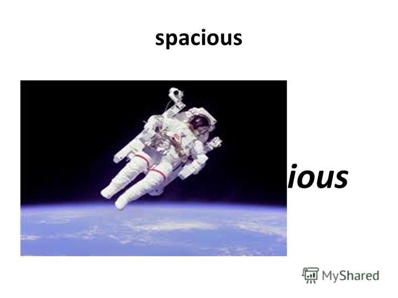 spacious ious