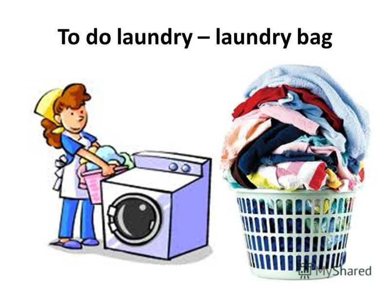 To do laundry – laundry bag