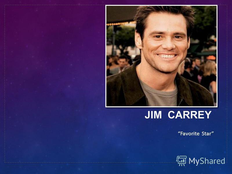 JIM CARREY Favorite Star